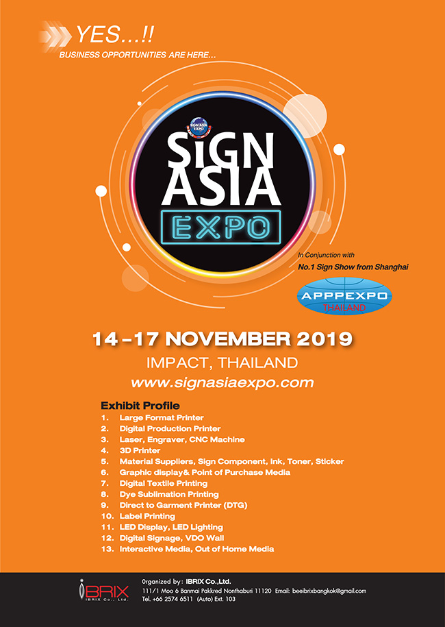 SIGN ASIA EXPO 2019 / BANGKOK LED & Digital SIGN 2019 In Conjunction with APPPEXPO THAILAND